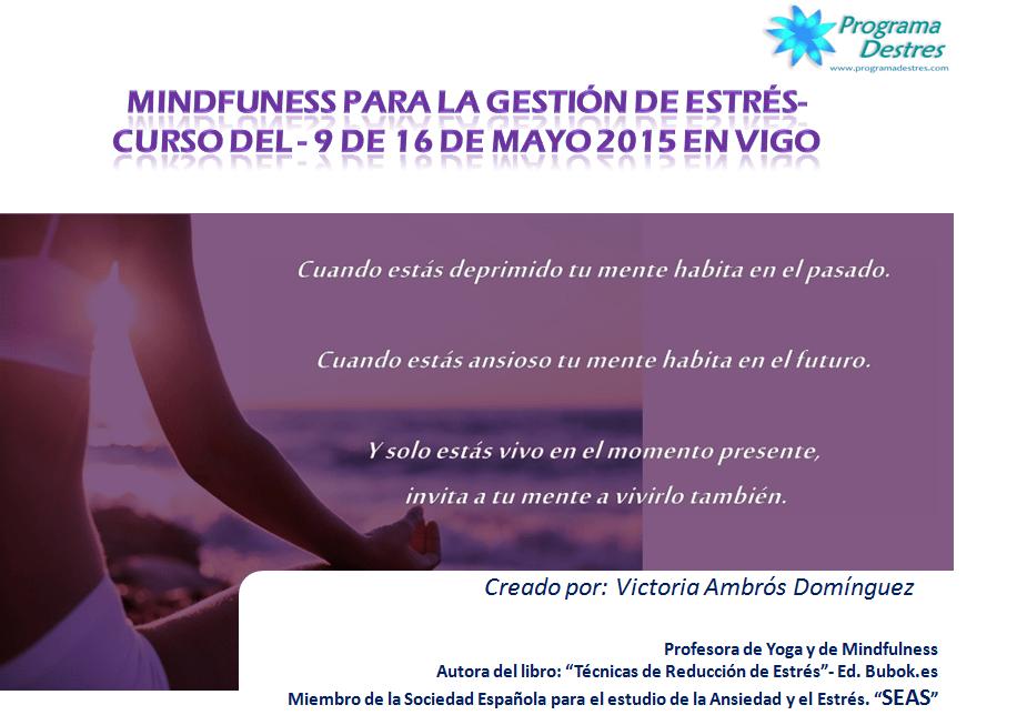 CURSO MINDFULNESS PARA LA GESTIÓN DE ESTRÉS- 9 Y 16 MAYO 2015- III EDICION