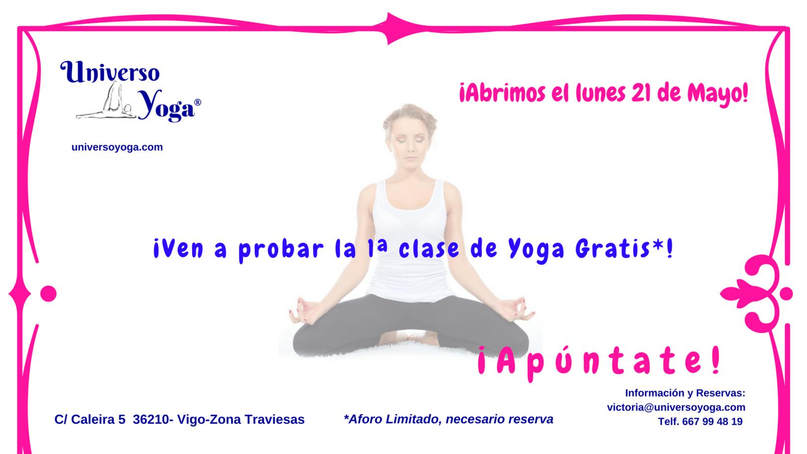 Abrimos el próximo lunes 21 de Mayo -  Centro de Yoga  Universoyoga Rúa Caleira 5 Vigo